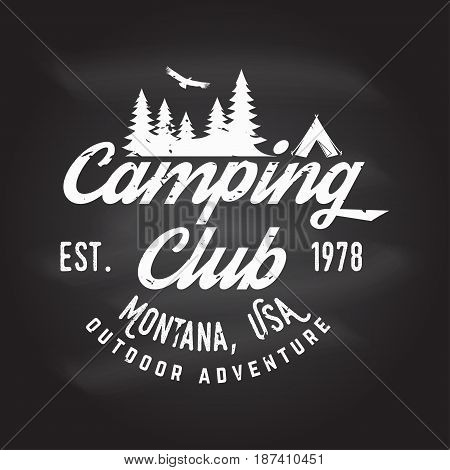 Camping club. Vector illustration on the chalkboard. Concept for shirt or logo, print, stamp or tee. Vintage typography design with tent, mountains and Camper trailer silhouette.