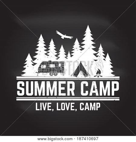 Summer camp on the chalkboard. Vector illustration. Concept for shirt or logo, print, stamp or tee. Vintage typography design with rv trailer, camping tent and forest silhouette.