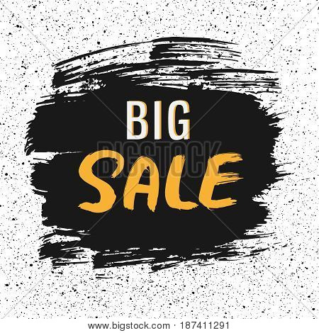 Big sale handdrawn lettering vector illustration. Brush and ink technique with handmade small black sprays texture