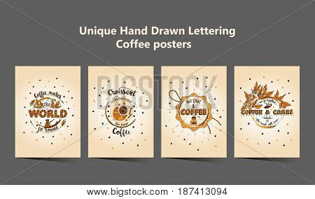 Set of four Handdrawn COFFEE lettering posters with imprints of a coffee mugs. Unique script lettering coffee phrases.