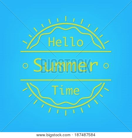 Hello Summer time typography poster on blue background. Vector illustration design logo poster.