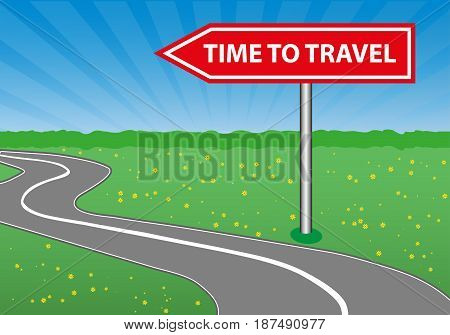 The concept of a time to travel. Road sign. Arrow. A winding road sunny space a forest and a meadow with flowers. Vector illustration.