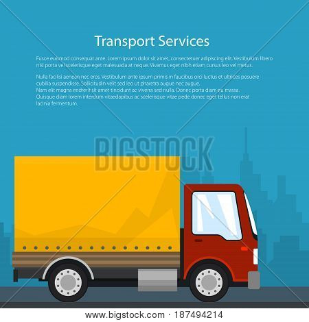 Poster Transportation and Cargo Services, Cargo Delivery Truck on the Background of the City and Text, Shipping and Freight of Goods, Brochure Flyer Design, Vector Illustration