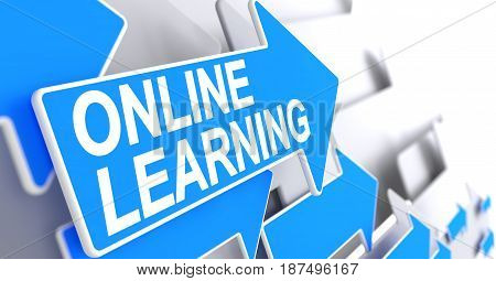 Online Learning, Message on the Blue Arrow. Online Learning - Blue Cursor with a Text Indicates the Direction of Movement. 3D.
