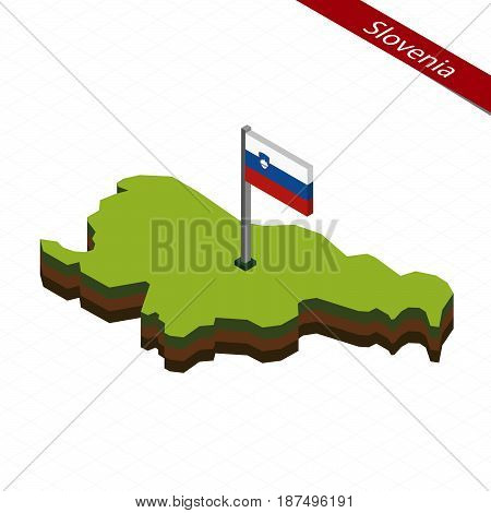 Slovenia Isometric Map And Flag. Vector Illustration.