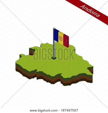Andorra Isometric Map And Flag. Vector Illustration.