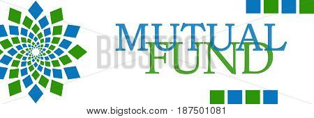 Mutual fund text written over green blue background.