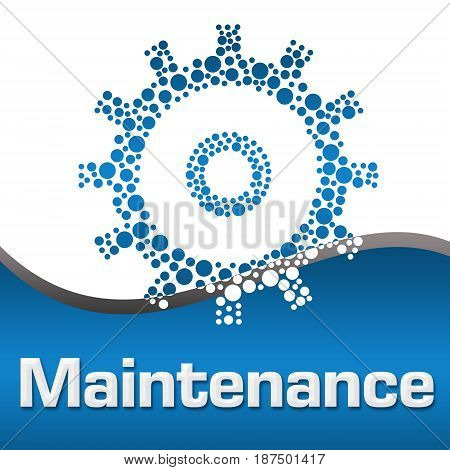 Maintenance concept image with text and gear symbol.