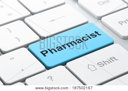 Medicine concept: computer keyboard with word Pharmacist, selected focus on enter button background, 3D rendering