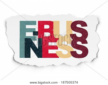 Finance concept: Painted multicolor text E-business on Torn Paper background