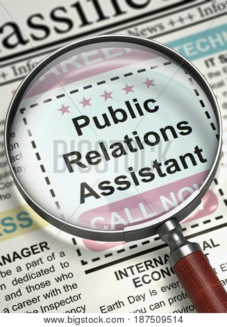 Public Relations Assistant - Searching Job in Newspaper. Newspaper with Classified Ad Public Relations Assistant. Hiring Concept. Selective focus. 3D Rendering.