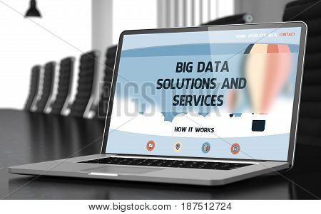 Big Data Solutions And Services Concept. Closeup of Landing Page on Laptop Display in Modern Meeting Hall. Toned Image. Blurred Background. 3D Rendering.