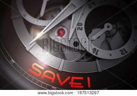 Automatic Men Wrist Watch with Save Inscription on Face. Save on Face of the Mechanical Watch Closeup in Black and White. Toned Image. Work Concept with Glow Effect and Lens Flare. 3D Rendering.