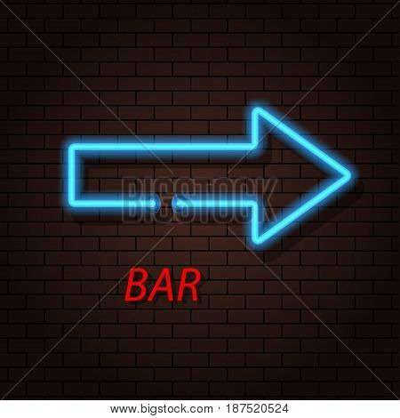 Arrow neon sign and a bar on the brick background. Vector illustration .