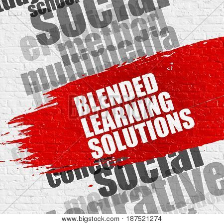 Education Concept: Blended Learning Solutions Modern Style Illustration on the Red Brushstroke. Blended Learning Solutions - on the White Wall with Wordcloud Around. Modern Illustration.