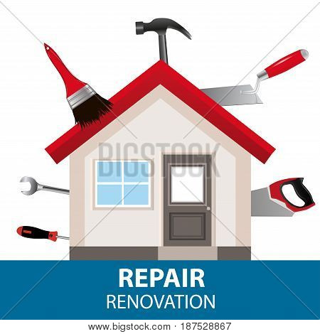 The concept for the advertising service home renovation. House of tools. Vector illustration.