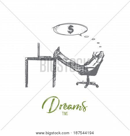 Vector hand drawn Dreams time concept sketch. Businessman sitting in office and dreaming about money and income