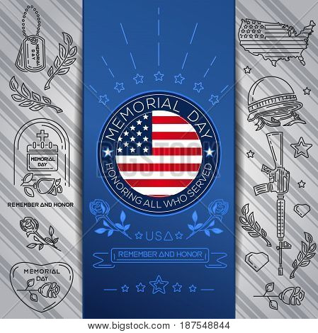 Memorial Day poster design. Honoring all who served. Remember and honor. Federal holiday in the USA. Vector illustration