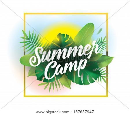 Summer camp. Vector background with typography for posters and banners. Illustration with tropical leaves and sun.