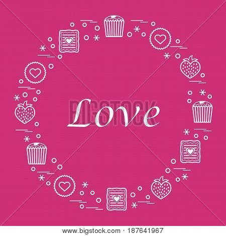 Cute Vector Illustration With Different Romantic Sweets Arranged In A Circle.