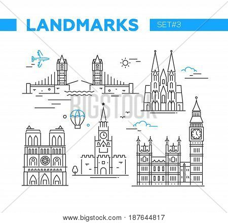 World Famous Landmarks - illustration of vector line design icons set. Isolated images of London Bridge, Cologne cathedral, Notre Dame de Paris, Moscow Kremlin, Big Ben
