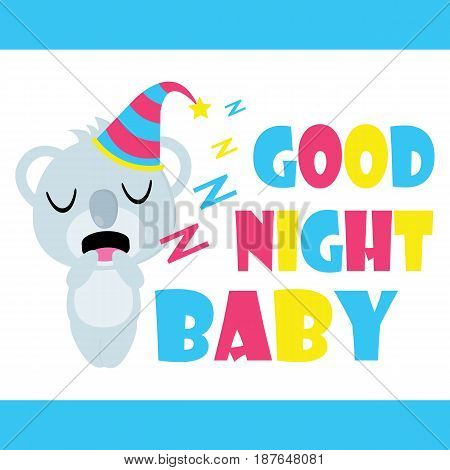 Cute koala is sleepy cartoon, Kid postcard, wallpaper, and greeting card, T-shirt design for kids