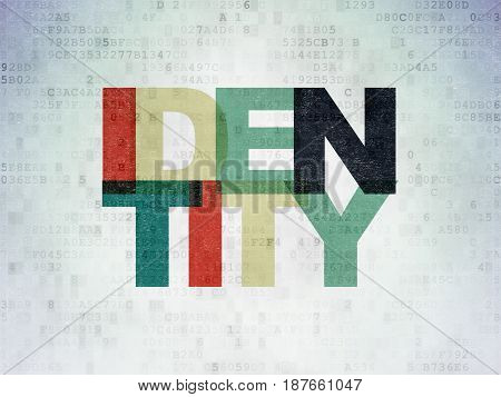 Safety concept: Painted multicolor text Identity on Digital Data Paper background
