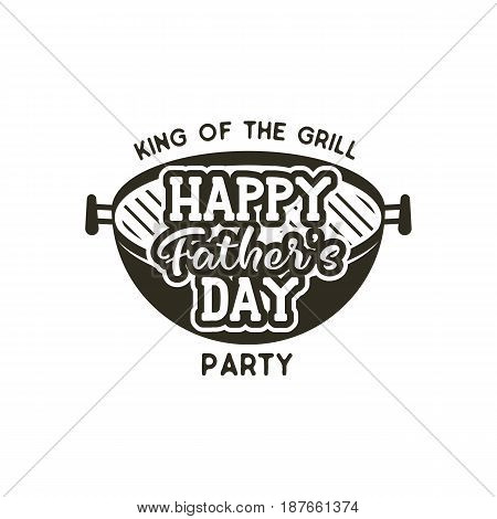 Happy Fathers day party label. Vintage design. father day Holiday grill and bbq party emblem isolated on scratched background. Stock vector isolated on white background.