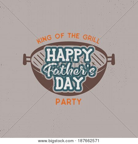 Happy Fathers day party label. Vintage design. Holiday grill and bbq party emblem isolated on scratched background. Stock vector illustration.
