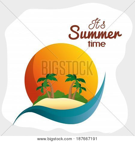 Island, sea and sun with summer time sign over white background. Vector illustration.