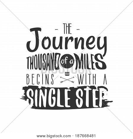 Vintage adventure Hand drawn label design. The of a Thousand Miles Begins with a Single Step sign and outdoor activity symbols - balloon. Monochrome. Isolated on white background. Vector.
