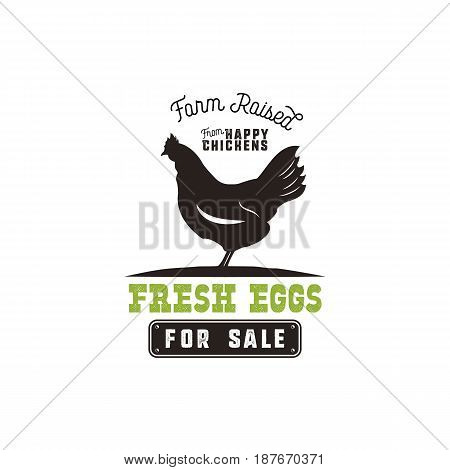 Farm fresh eggs poster, vintage rustic emblem with chicken. Retro typography style. Black and green vector design, Isolated on white background.