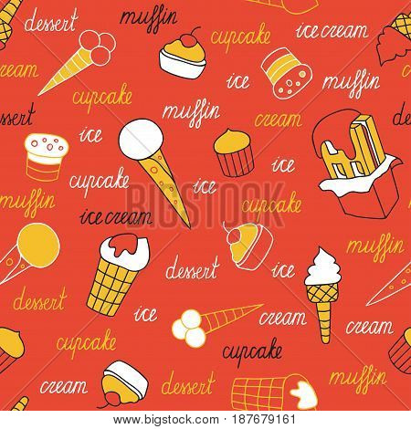 Sweets on a red background. Seamless pattern of ice cream and cupcakes hand-drawn.