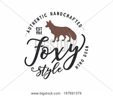 Vintage hand drawn wild animal label. Fox silhouette shape and typography elements - authentic handcrafted. Old style colors. Patch design. Rustic stamp vector t shirt template.