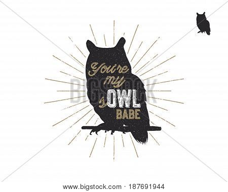 Vintage hand drawn animal label. Tribal badge with textured owl, sunbursts and typography. Good for retro style t shirt, tee designs, print, mugs and so on. Vector illustration.
