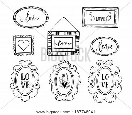 Love Greeting Cards, Posters Set With Hand Drawn Frames,borders, Hearts. Vector Background With Hand