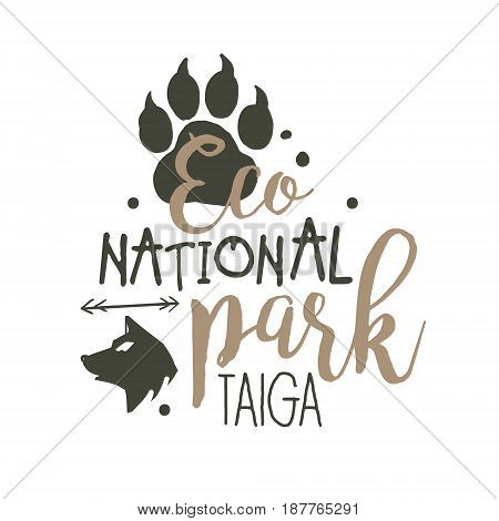 National park Taiga promo sign, hand drawn vector Illustration isolated on a white background