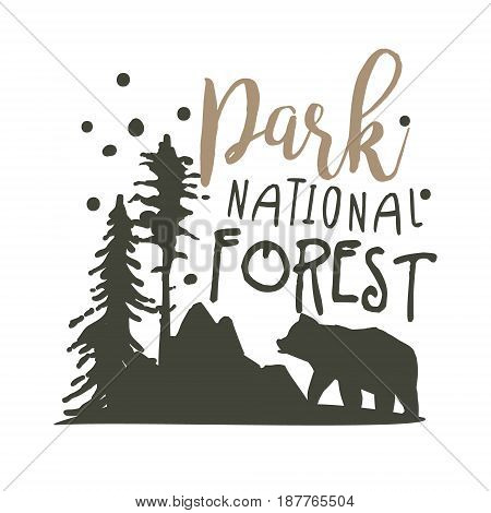 Park national forest promo sign, hand drawn vector Illustration isolated on a white background