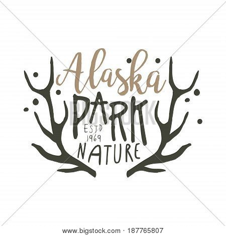 Alaska park nature since 1969 promo sign, hand drawn vector Illustration isolated on a white background