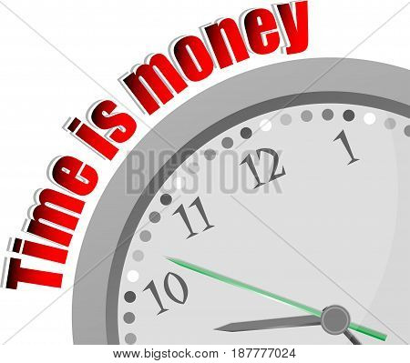 Text Time Is Money. Time Concept . Color Word And Modern Clock On White