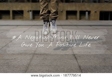 Negative Mind Never Give You Positive Life Motivation Attitude
