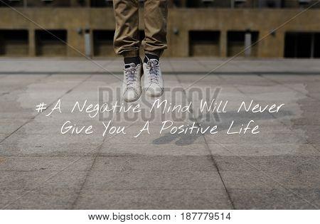 Negative Mind Never Give You Positive Life Motivation Attitude