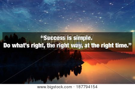 Inspirational Typographic Quote. Success is simple. Do what's right the right way at the right time. Elements of this image furnished by NASA. 3D Illustration