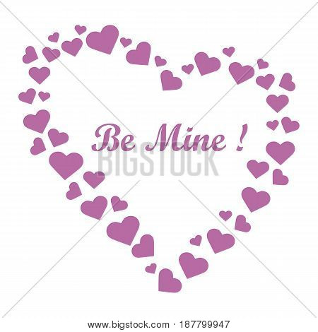 Cute Vector Illustration: Heart Composed Of Many Hearts And The Words: Be Mine.