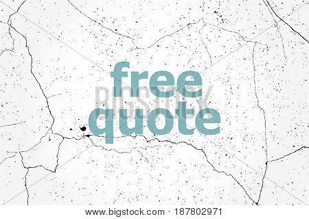 Text Free Quote. Education Concept . Painted Blue Word On White Vintage Old Background