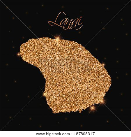 Lanai Map Filled With Golden Glitter. Luxurious Design Element, Vector Illustration.