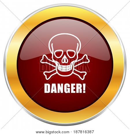 Danger skull red web icon with golden border isolated on white background. Round glossy button.
