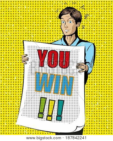 You Win vector illustration. Young man holding poster with text. Retro pop art comic style design.