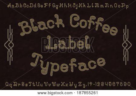 Black Coffee Label Typeface font. Isolated english alphabet.