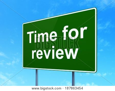 Time concept: Time for Review on green road highway sign, clear blue sky background, 3D rendering